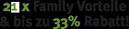 22 x Family Vorteile & bis zu 33% Rabatt